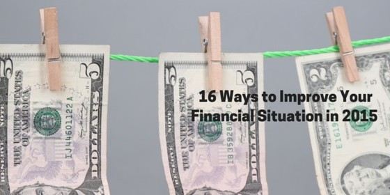 16 Ways to Improve Your Financial Situation in 2015