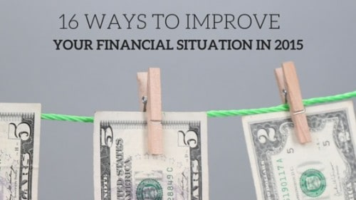16-ways-to-improve-your-financial-situation-in-20151