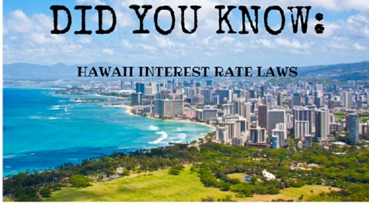 did-you know-hawaii-interest-rate-laws