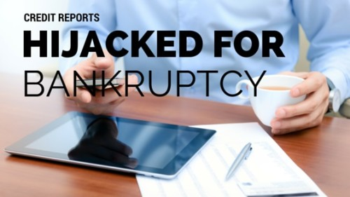 credit-reports-hijacked-after-filing-bankruptcy