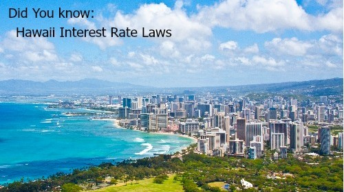 Did You Know: Hawaii Interest Rate Laws