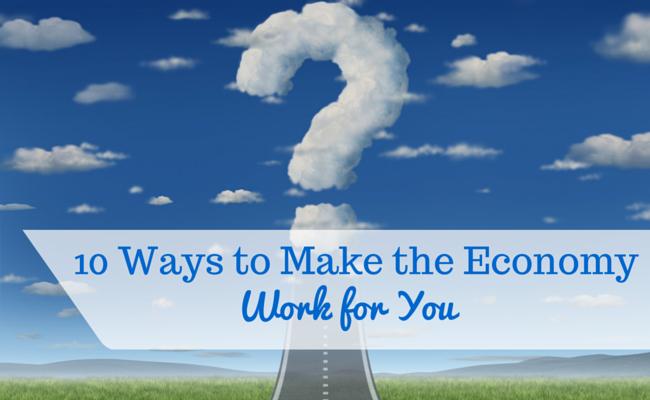 10 Ways to Make the Economy