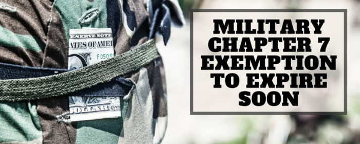 Military Chapter 7 Exemption Due to Expire