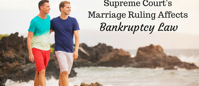 Gay Marriage Ruling Affects Bankruptcy Law