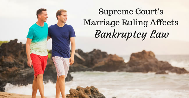supreme court's marriage ruling affects bankruptcy law