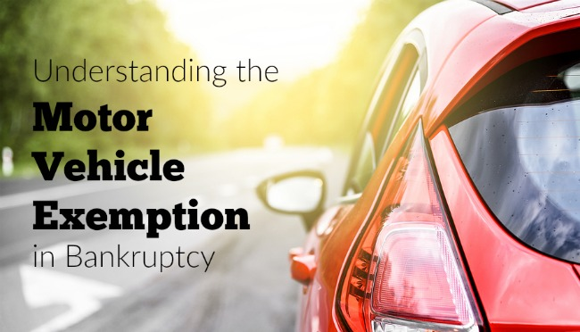 Motor Vehicle Examption in Bankruptcy