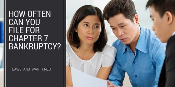 How Often Can You File For Chapter 7 Bankruptcy?