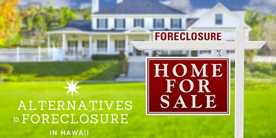 Alternatives to Foreclosure in Hawaii