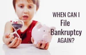 when-can-I-file-for-bankruptcy-again-featured